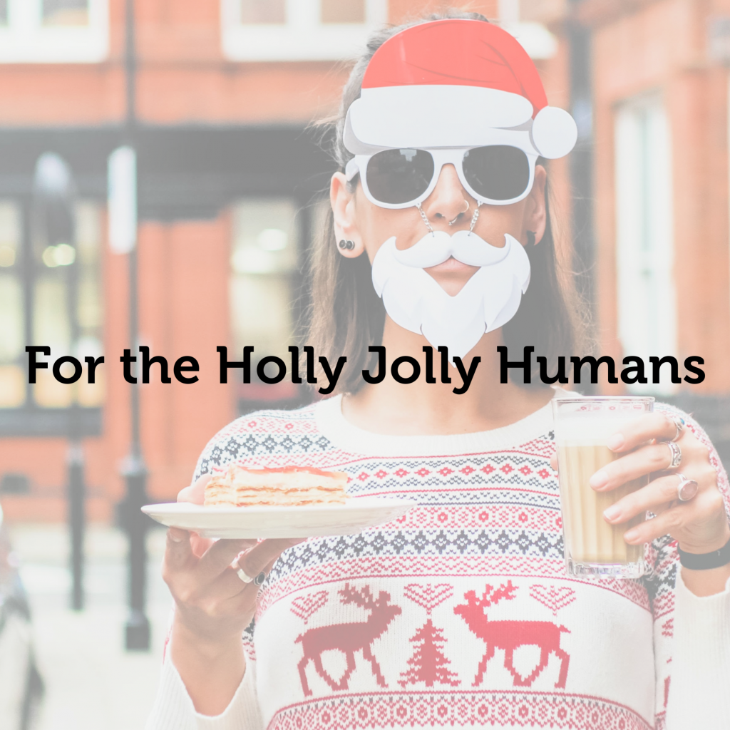 Holly Jolly Humans
